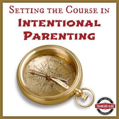 Setting the Course in Intentional Parenting