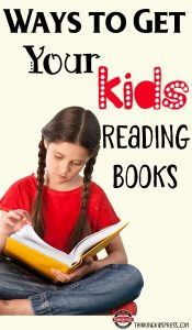 Ways to Get YOUR Kids Reading Books