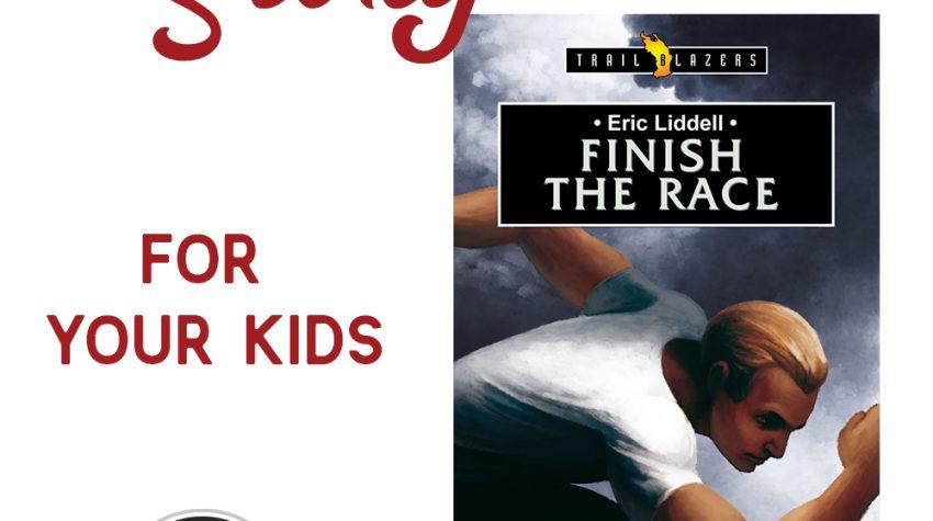 The Eric Liddell Story for Kids