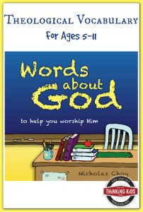 Words About God ~ Theological Vocabulary for ages 5-11.