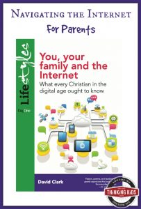 You, Your Family, and the Internet helps Christian families navigate cyberspace.