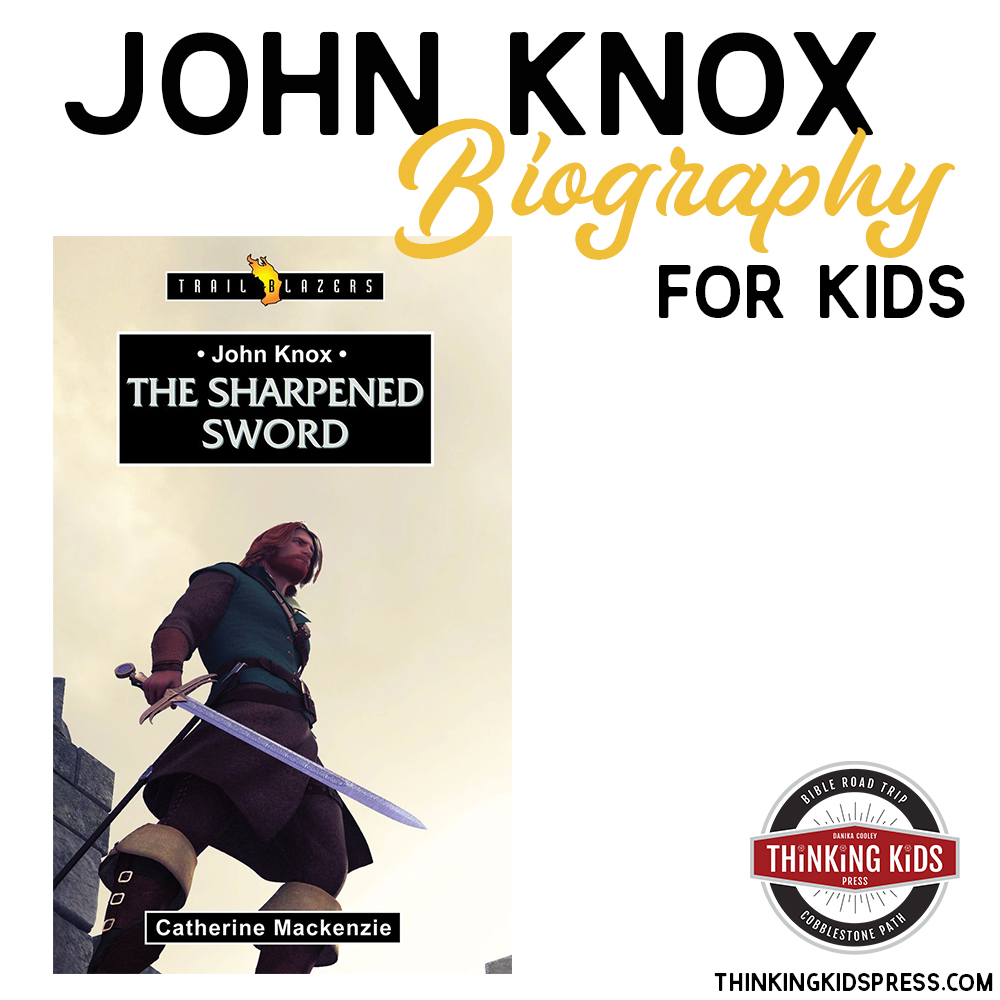 John Knox Biography for Kids