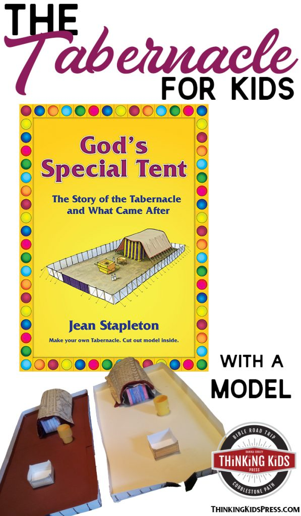 The Tabernacle for Kids with a Tabernacle Model Kit