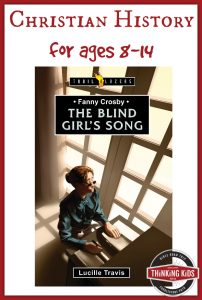 The Blind Girl's Song is the story of Fanny Crosby for 8-14 year olds.