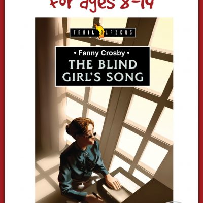 Blessed Assurance ~ Fanny Crosby: The Blind Girl's Song by Lucille Travis