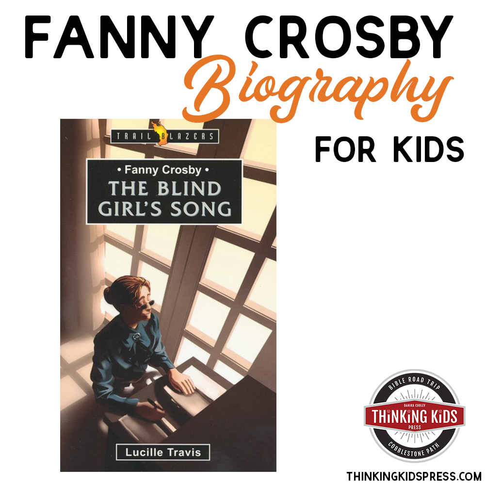 Fanny Crosby Biography for Kids