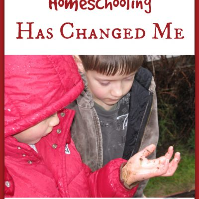 How Homeschooling Changed Me