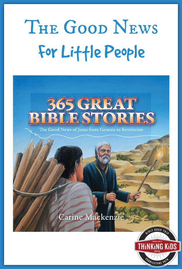 The good news for little people: 365 Great Bible Stories by Carine Mackenzie