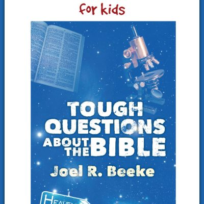 Solid Answers for Hard Questions ~ Tough Questions About the Bible by Joel R. Beeke