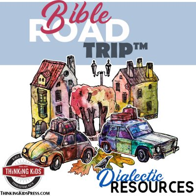 Bible Road Trip Dialectic (Grades 7-9) Resource List