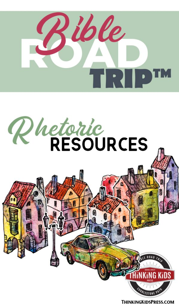 Bible Road Trip ™ Rhetoric Resources
