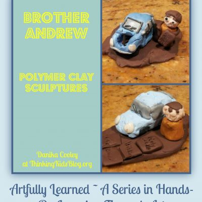 Artfully Learned: Brother Andrew Polymer Sculptures {Christian History}