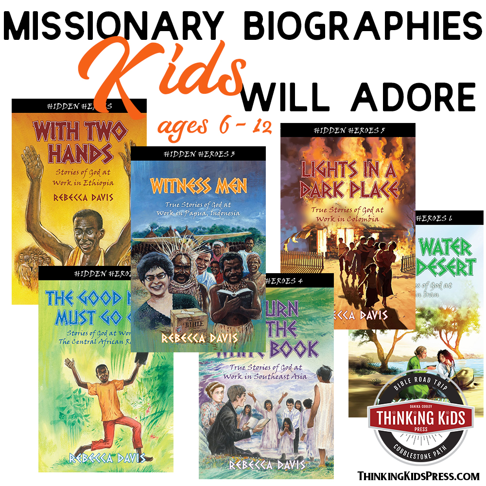 Missionary Biographies Kids Will Adore