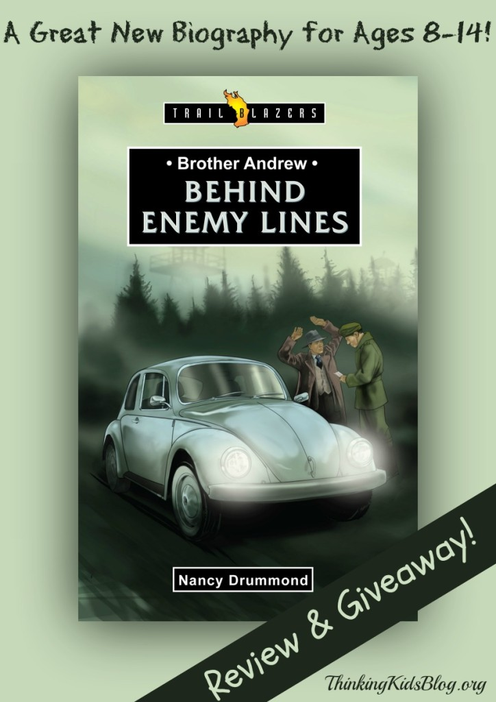 Review and Giveaway for Brother Andrew Behind Enemy Lines by Nancy Drummond {Giveaway ends 10am PST 4282014}