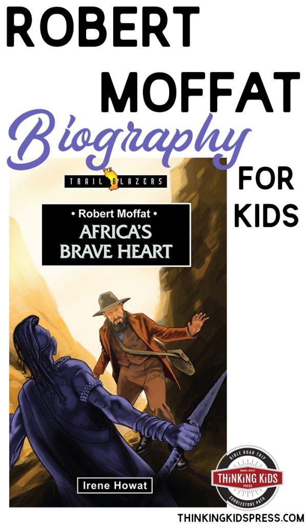 Robert Moffat Biography for Kids