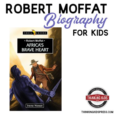 Robert Moffat Biography for Kids