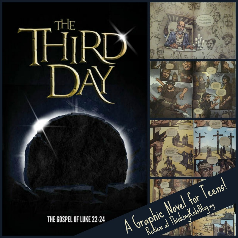 The Third Day: Graphic Novel of Luke 22-24