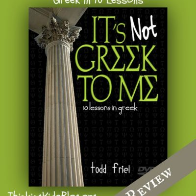 It's Not Greek to Me: 10 Lessons in Greek by Todd Friel