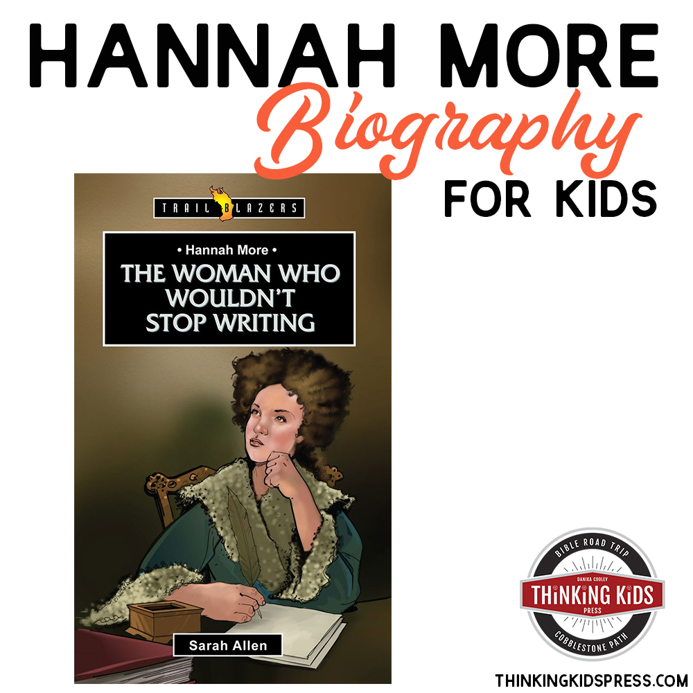 Hannah More Biography for Kids