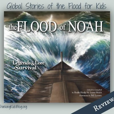 The Flood of Noah by Bodie Hodges & Laura Welch