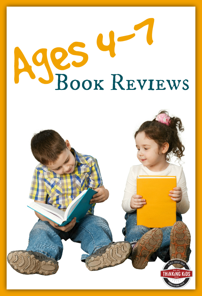 All the Thinking Kids book reviews for ages 4-7!