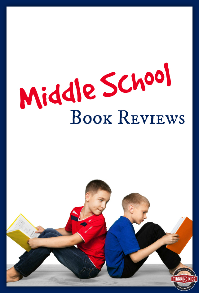 All the middle school book reviews at Thinking Kids!
