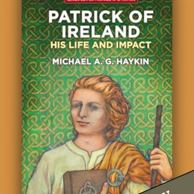 Patrick of Ireland by Michael A.G. Haykin