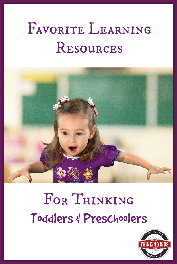 Favorite Learning Resources for Thinking Toddlers & Preschoolers