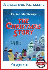 The Christmas Story is a beautiful retelling for ages 5-11!