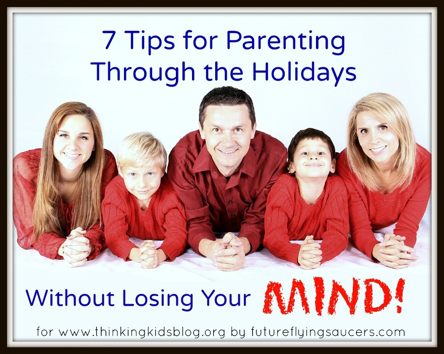7 Tips for Parenting Through the Holidays - with an Advent resource roundup!