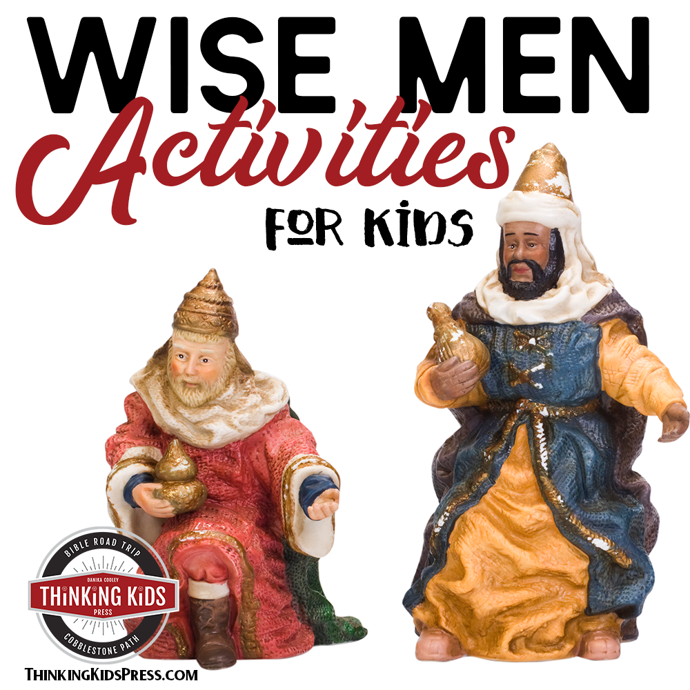 Wise Men Activities for Kids