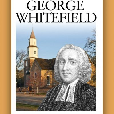 George Whitefield by Michael A.G. Haykin