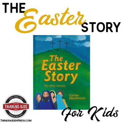 The Easter Story for Kids