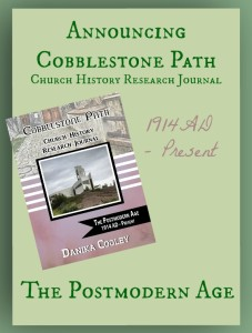 Announcing Cobblestone Path The Postmodern Age