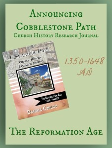 Announcing Cobblestone Path The Reformation Age