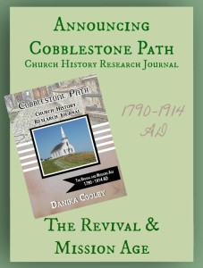 Announcing Cobblestone Path The Revival and Mission Age
