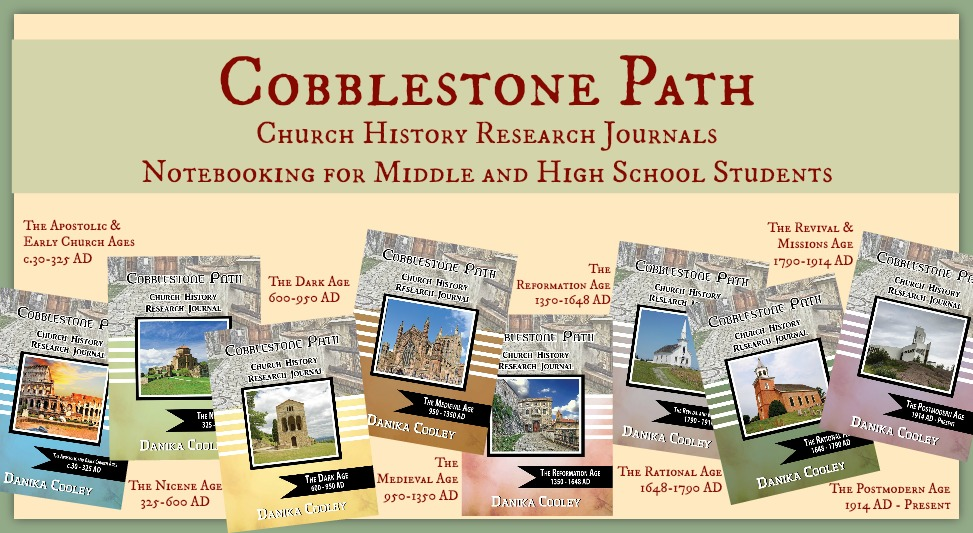 The Cobblestone Path Church History Journals for middle and high schoolers will be available beginning in May 2015! Notebooking for comprehension is a great way to learn!