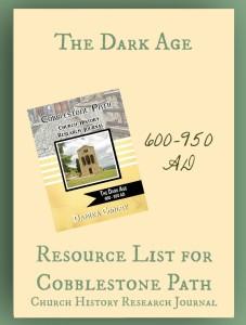 Resource List for Cobblestone Path The Dark Age