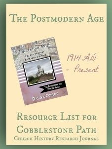 Resource List for Cobblestone Path The Postmodern Age