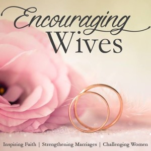 Encouraging Wives Series from Christian Women