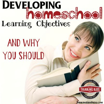 Developing Homeschool Learning Objectives