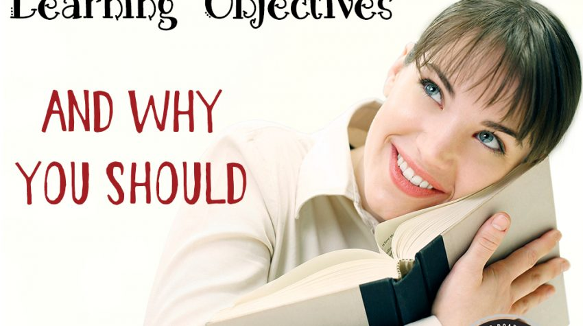 Developing Homeschool Learning Objectives -- And Why You Should!