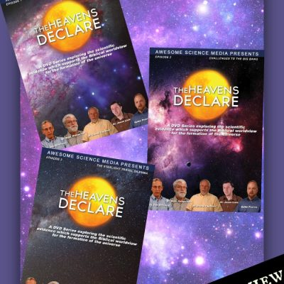 The Heavens Declare Episodes 1-3 Science DVDs