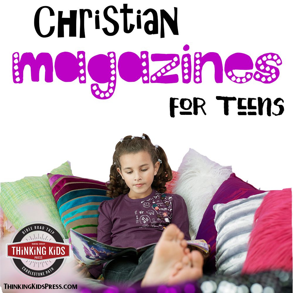 Christian Magazines for Teens that They'll Love