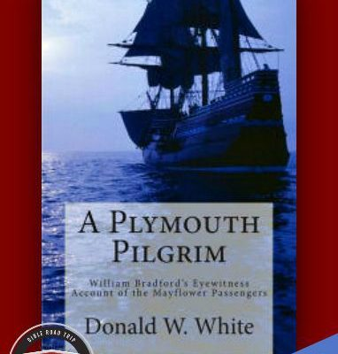 A Plymouth Pilgrim by Donald W. White {Review}