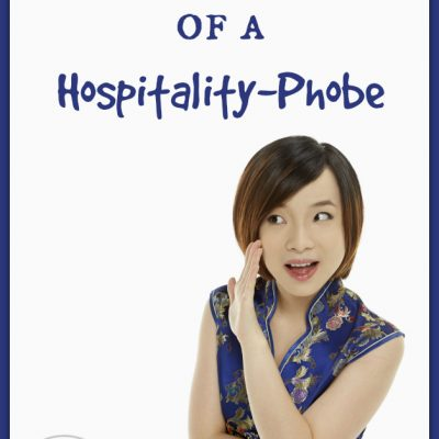 My True Confessions about Christian Hospitality