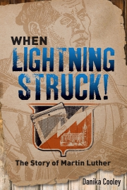 When Lightning Struck! The Story of Martin Luther is 35% off when you order from Fortress Press before November