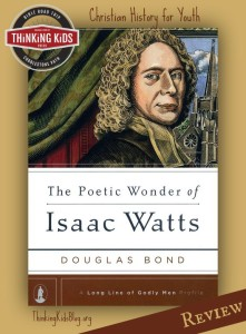 This biography on the hymnist and author Isaac Watts is perfect for middle and high school students.