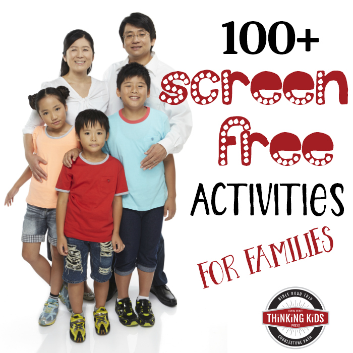 100+ Screen Free Activities for Families