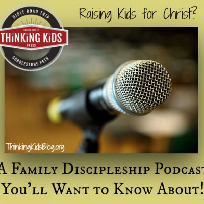 A Family Discipleship Podcast You Want to Know About